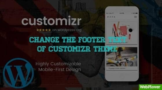 How To Change The Footer Copyright Text Of Customizr WordPress Theme