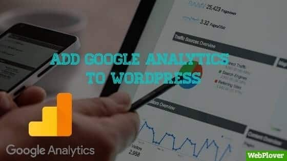 How to Add Google Analytics to WordPress [With Pictures]