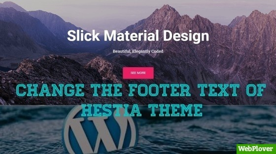 How To Change The Footer Copyright Text Of Hestia WordPress Theme