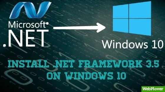 How To Install .NET Framework 3.5 Offline On Windows 10