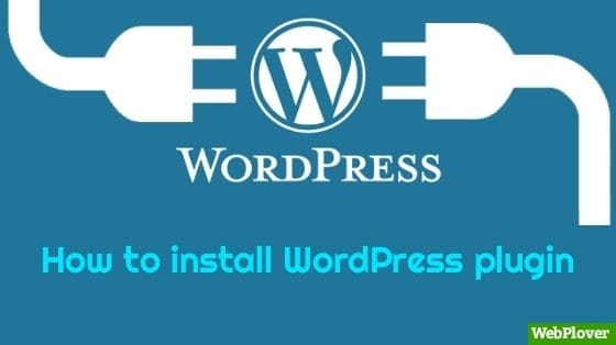 How to Install WordPress Plugin Step by Step