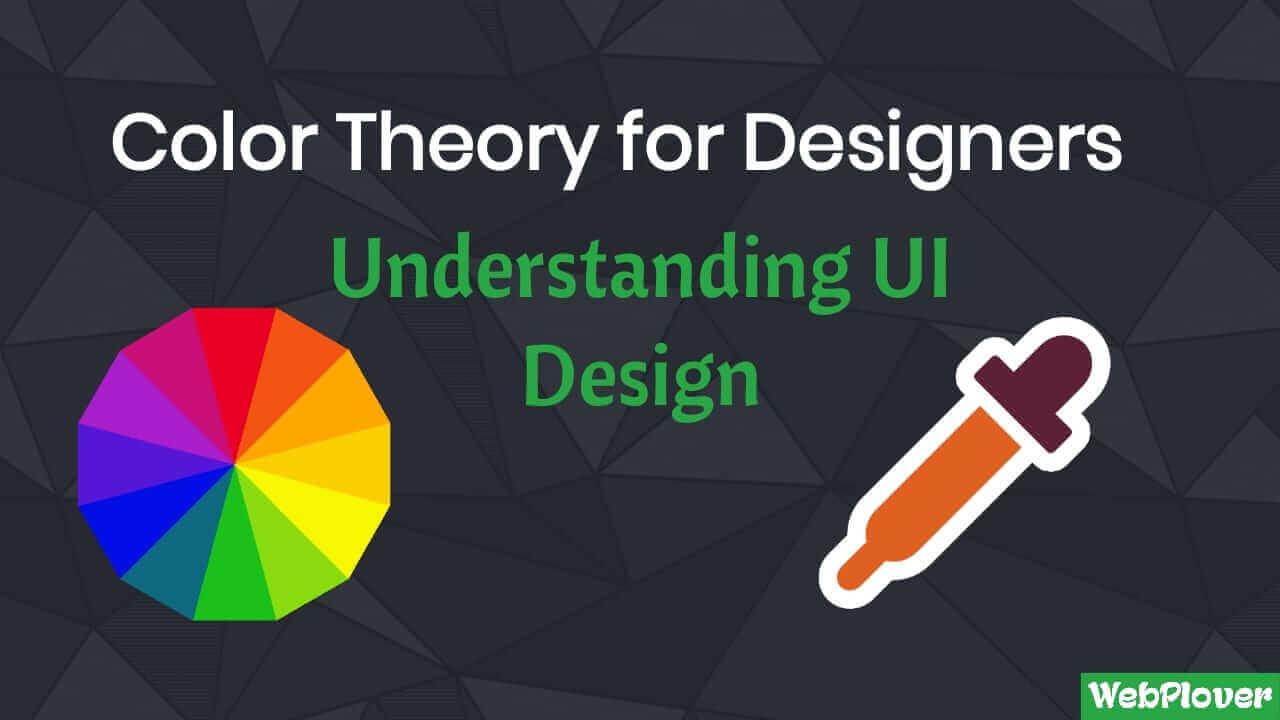 color theory for designers understanding ui design - WebPlover